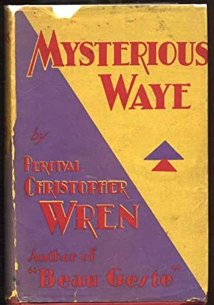 Mysterious Waye: The Story of the Unsetting Sun: Wren, Percival Christopher