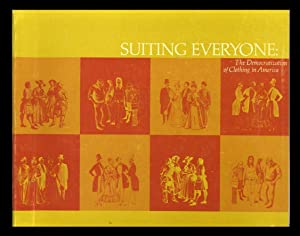 Suiting Everyone: The Democratization of Clothing in America: Kidwell, Claudia B,; Christman, ...