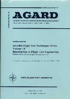 AGARD: AGARDograph 300: Flight Test Techniques Series- Volume 14: Introduction to Flight Test ...