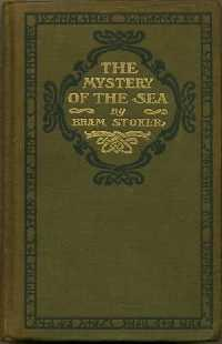 The Mystery of the Sea: Stoker, Bram (annotated By Leonard Wolf)