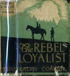 The Rebel Loyalist: Connor, Ralph