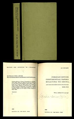 Foreign Office Confidential Papers Relating to China and Her Neighbouring Countries 1840-1914: ...