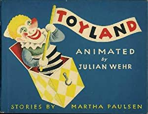 Toyland: An Animated Book: Paulsen, Martha