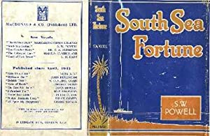 South Sea Fortune: Powell, S.W
