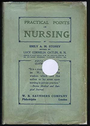 Practical Points in Nursing for Nurses in Private Practice: Stoney, Samuel Gaillard