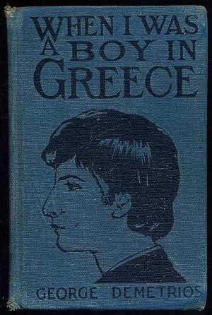 When I was a Boy in Greece: Demetrios, George