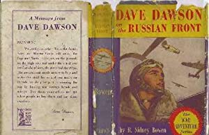 Dave Dawson on the Russian Front: Bowen, R Sidney