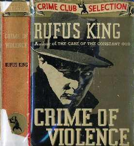 Crime of Violence: King, Rufus