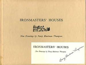 Ironmasters' Houses: Thompson, Nancy Blackman