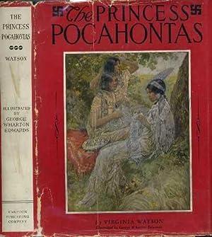 The Princess Pocahontas: Watson, Virginia