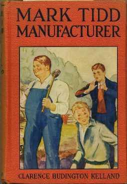 Mark Tidd, Manufacturer: Kelland, Clarence Budington
