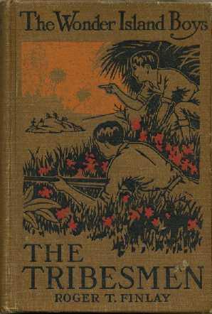 The Wonder Island Boys: The Tribesmen: Finlay, Roger T.