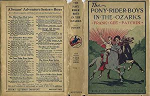 The Pony Rider Boys in the Ozarks: Patchin, Frank Gee