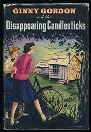 Ginny Gordon and the Mystery of the Disappearing Candlesticks: Campbell, Julie