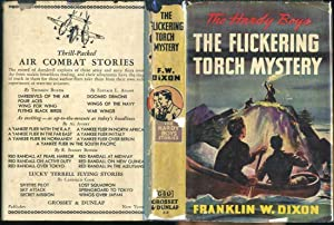 The Flickering Torch Mystery (The Hardy Boys Mystery Stories # 22): Dixon, Franklin W.