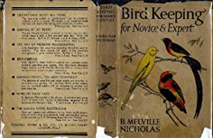 Bird Keeping for Novice and Expert: Nicholas, B. Melville