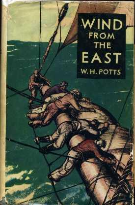 Wind From the East: Potts, W.H.