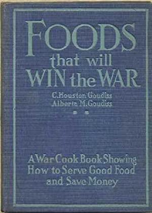 Foods That Will Win the War and How to Cook Them