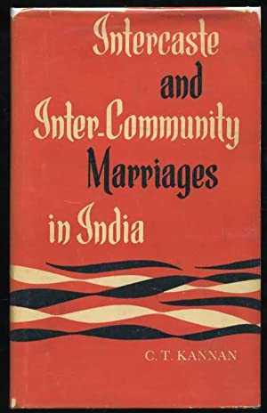 Intercaste and Inter-Community Marriages in India: V. T. Kannan