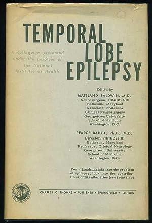 Temporal Lobe Epilepsy: Baldwin, Maitland; Bailey, Pearce (editors)