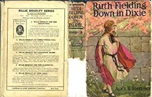 Ruth Fielding Down in Dixie or Great Times in the Land of Cotton: Emerson, Alice B.