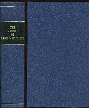 The Manual of Rank and Nobility, or Key to the Peerage: Anonymous