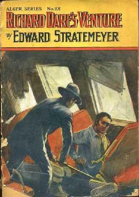 Richard Dare's Venture: Stratemeyer, Edward