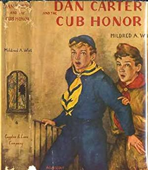 Dan Carter and the Cub Honor: Wirt, Mildred A.