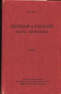 Russian and English Naval Dictionary (B.R. 634 R)