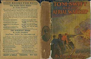 Tom Swift and His Aerial Warship or The Naval Terror of the Seas: Appleton, Victor
