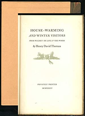 House-Warming and Winter Visitors (From Walden: or Life in the Woods): Thoreau, Henry David