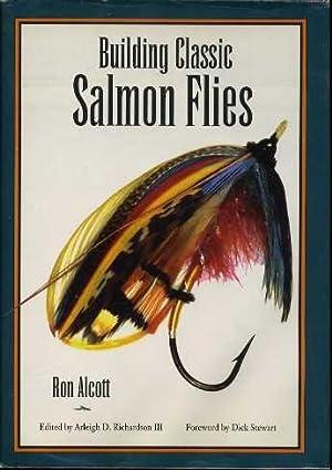 Building Classic Salmon Flies: Alcott, Ron