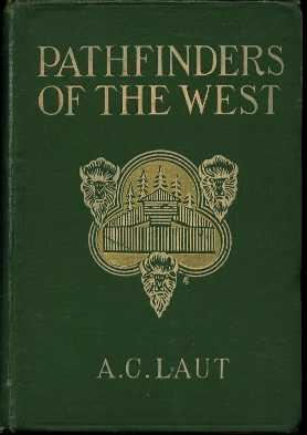 Pathfinders of the West: Laut, A.C.