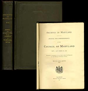 Archives of Maryland: Journal and Correspondence of the Council Of Maryland April 1, 1778 - October...