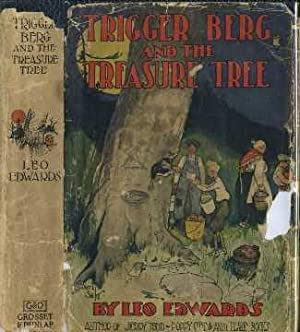 Trigger Berg and the Treasure Tree: Edwards, Leo