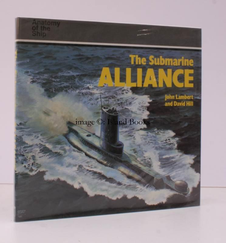 Anatomy of the Ship. The Submarine Alliance. NEAR FINE COPY IN THE ...