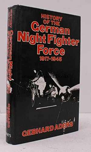 History of the German Night Fighter Force 1917-1945. [First English Edition]. FINE COPY IN ...