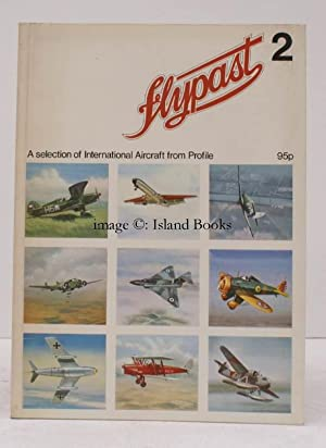 Flypast 2. A Selection of International Aircraft from Profile.: C.W. CAIN (ed.)