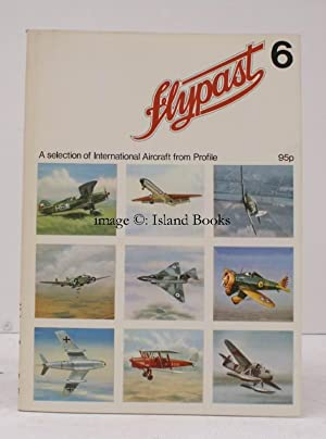 Flypast 6. A Selection of International Aircraft from Profile.: C.W. CAIN (ed.)