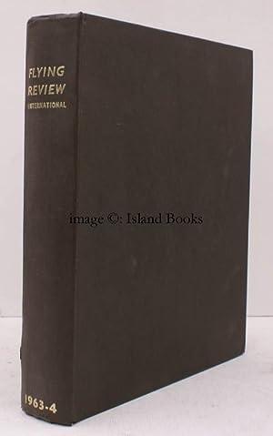 Flying Review International. Volume 19 1963-1964. [Bound: FLYING REVIEW INTERNATIONAL