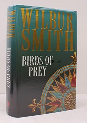 Birds of Prey. FINE COPY IN UNCLIPPED DUSTWRAPPER: Wilbur SMITH