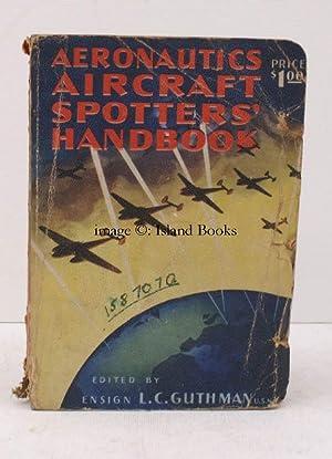 Aeronautics Aircraft Spotters' Handbook. [Fourth Edition].: L.C. GUTHMAN (ed.)