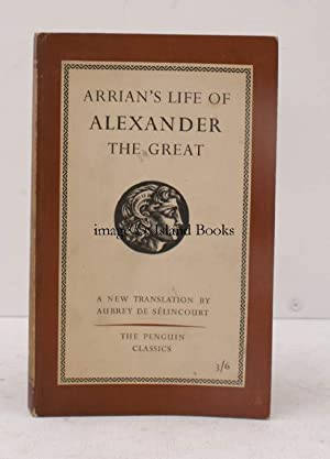 The Life of Alexander the Great. Translated by Aubrey de Selincourt. [Penguin Classics].