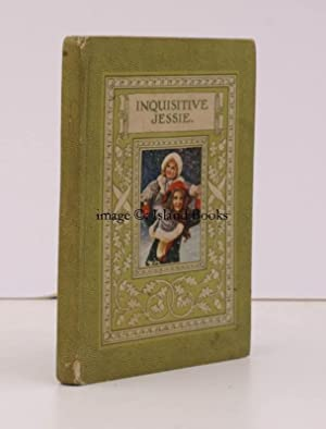 Inquisitive Jessie. [Illustrated by M. Bowley].: Mary CARUS-WILSON