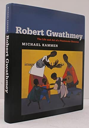 Robert Gwathmey. The Life and Art of a Passionate Observer. FINE COPY IN UNCLIPPED DUSTWRAPPERS: ...