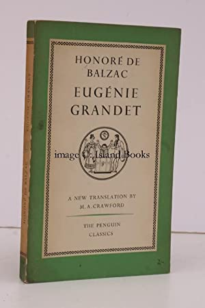 Eugenie Grandet. Translated by Marion Ayrton Crawford. [Penguin Classics].