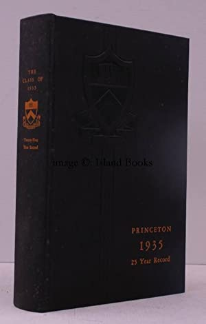 Class of 1935. 25 Year Record. NEAR FINE COPY: PRINCETON UNIVERSITY