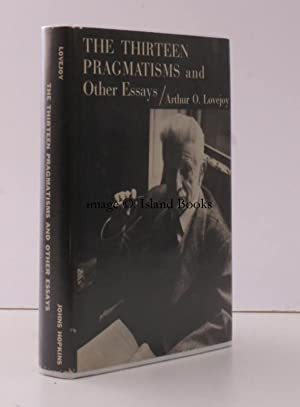 The Thirteen Pragmatisms and other Essays. NEAR FINE COPY IN UNCLIPPED DUSTWRAPPER: A.O. LOVEJOY
