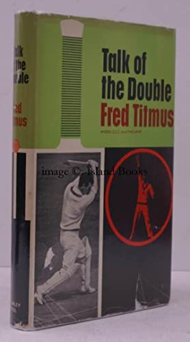 Talk of the Double. IN UNCLIPPED DUSTWRAPPER: Fred TITMUS