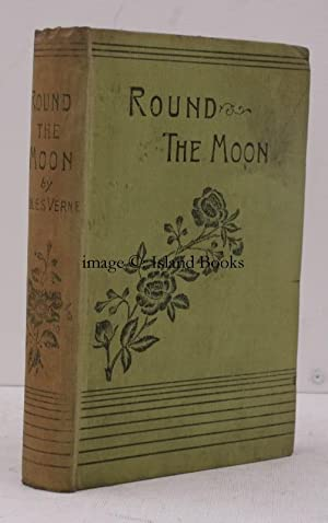 Round the Moon. A Sequel to 'From: Jules VERNE